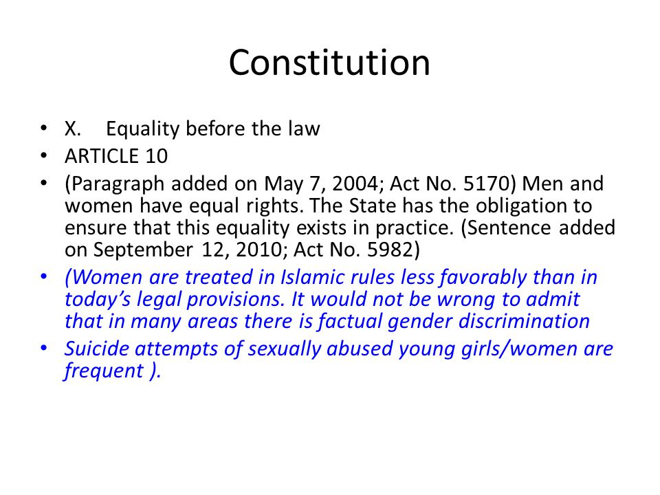 Constitution X. Equality before the law ARTICLE 10