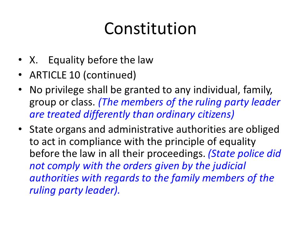Constitution X. Equality before the law ARTICLE 10 (continued)