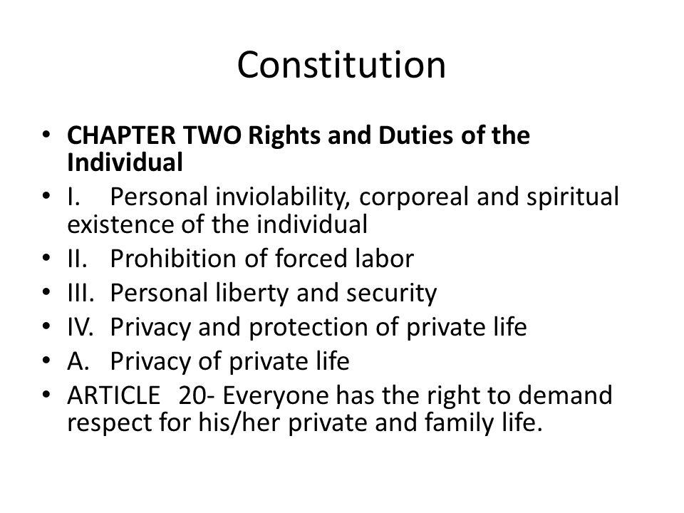 Constitution CHAPTER TWO Rights and Duties of the Individual