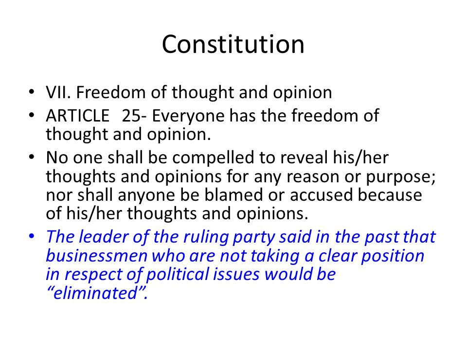 Constitution VII. Freedom of thought and opinion
