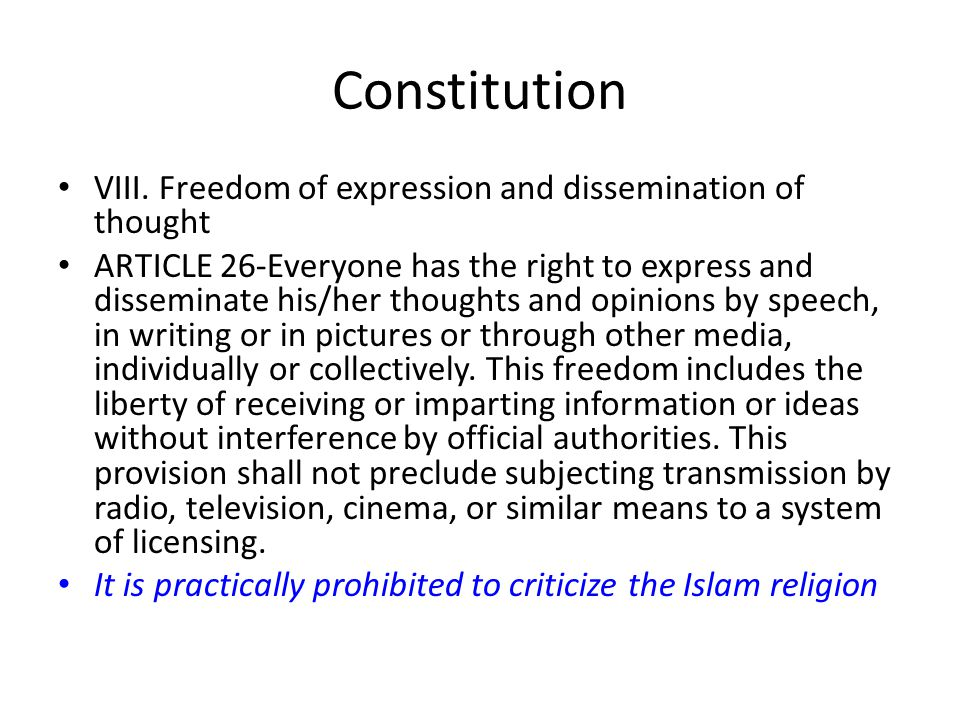 Constitution VIII. Freedom of expression and dissemination of thought