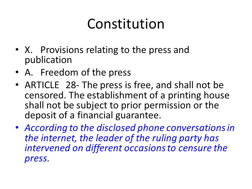 Constitution X. Provisions relating to the press and publication