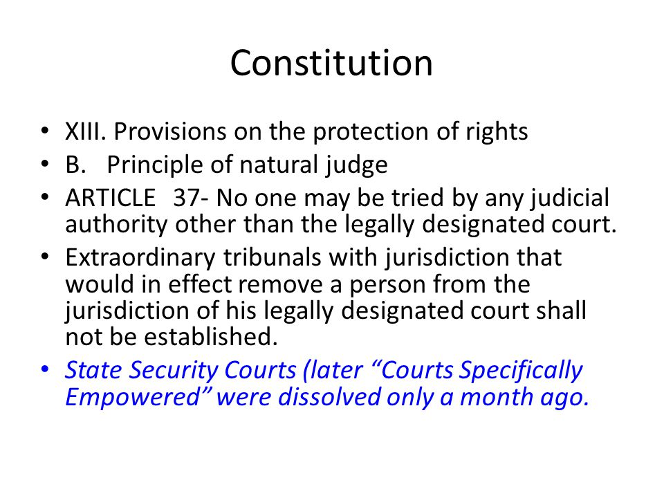 Constitution XIII. Provisions on the protection of rights