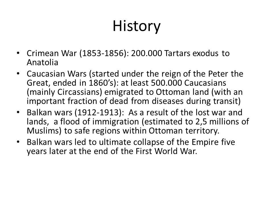 History Crimean War (1853-1856): 200.000 Tartars exodus to Anatolia