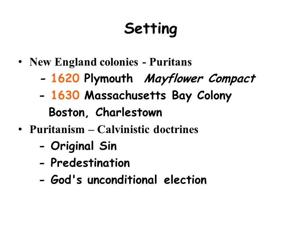 Setting New England colonies - Puritans