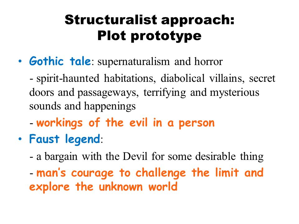 Structuralist approach: Plot prototype