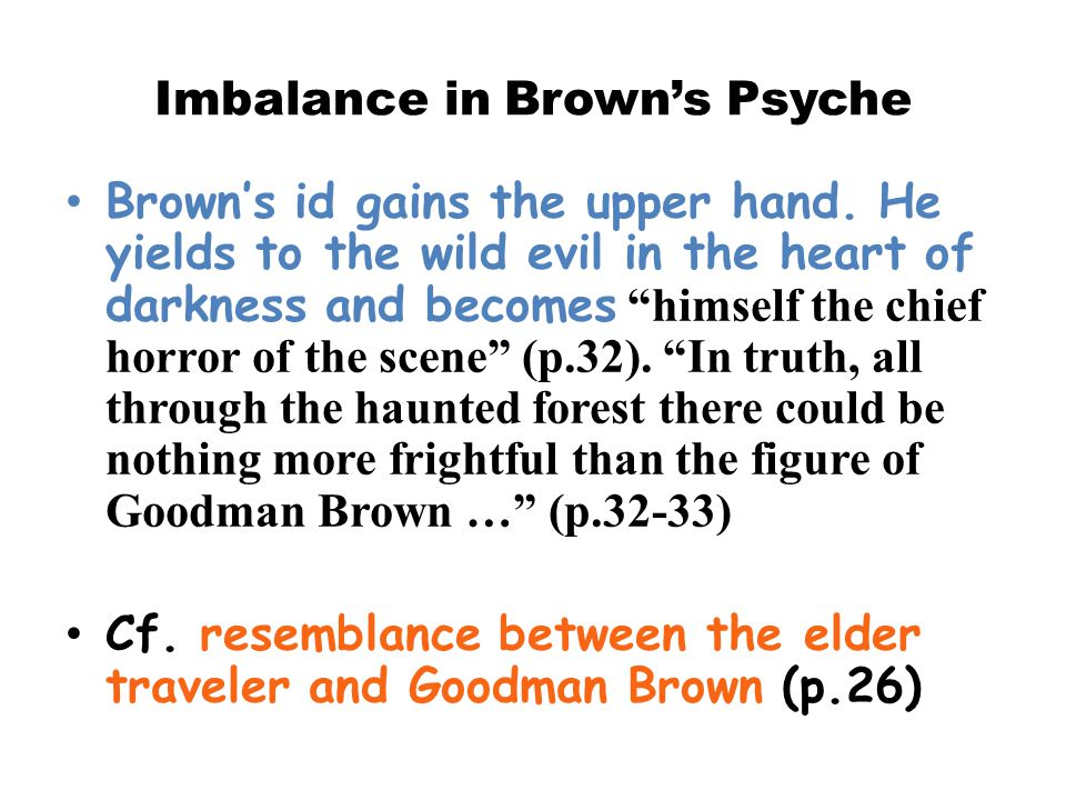 Imbalance in Brown's Psyche