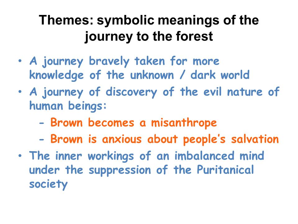 Themes: symbolic meanings of the journey to the forest