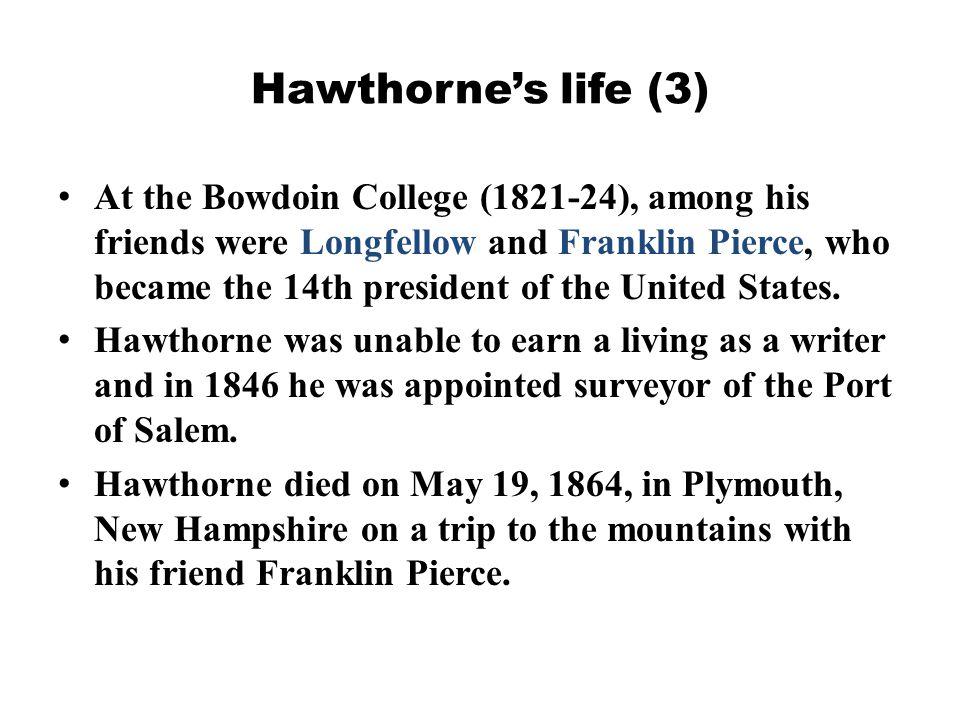 Hawthorne's life (3)