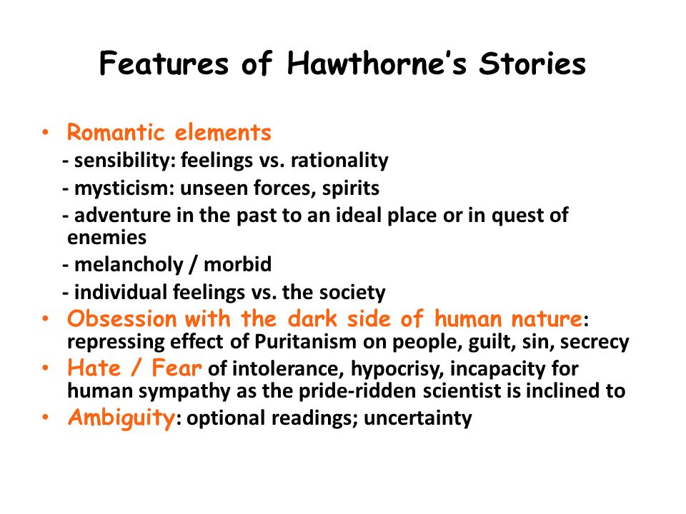 Features of Hawthorne's Stories