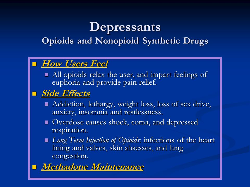 Depressants Opioids and Nonopioid Synthetic Drugs
