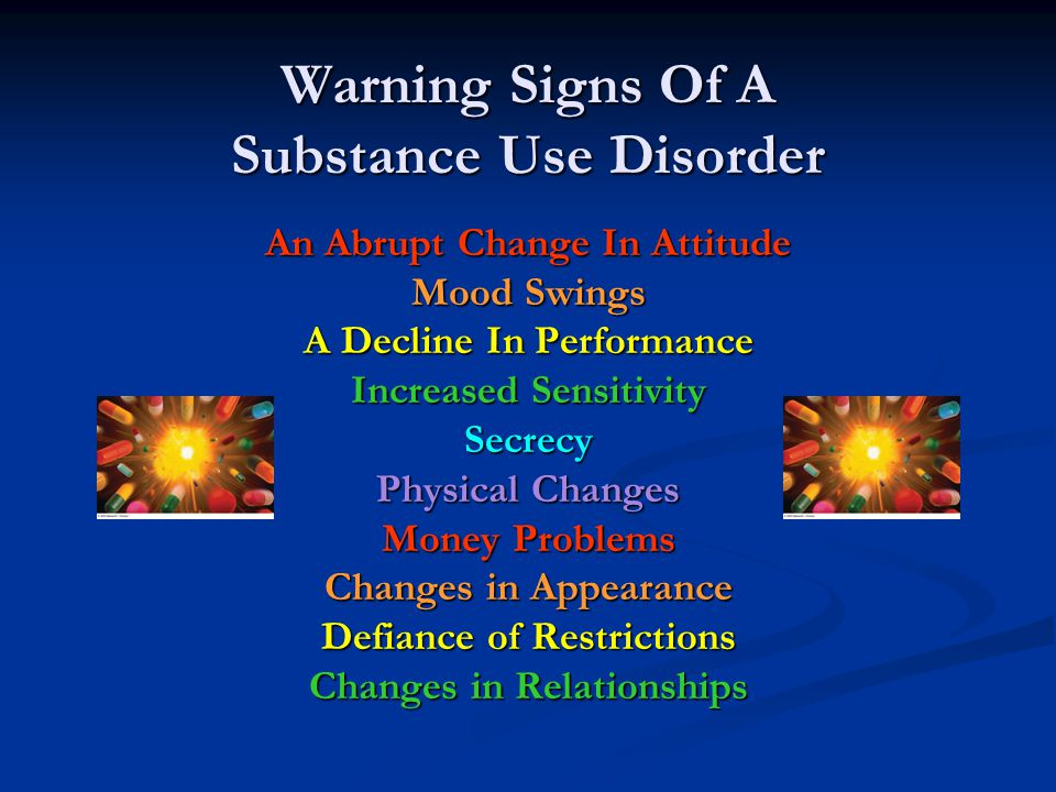 Warning Signs Of A Substance Use Disorder