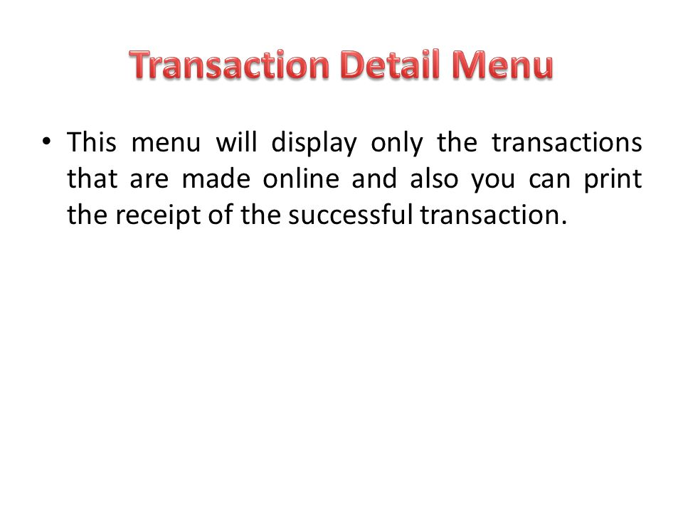 Transaction Detail Menu