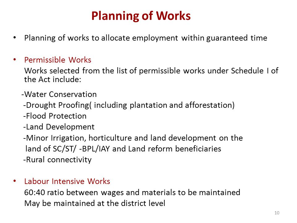 Planning of Works Planning of works to allocate employment within guaranteed time. Permissible Works.