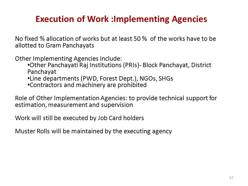 Execution of Work :Implementing Agencies