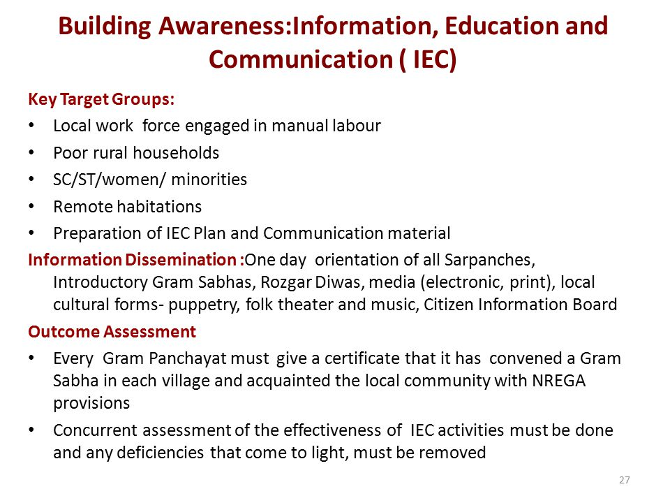 Building Awareness:Information, Education and Communication ( IEC)