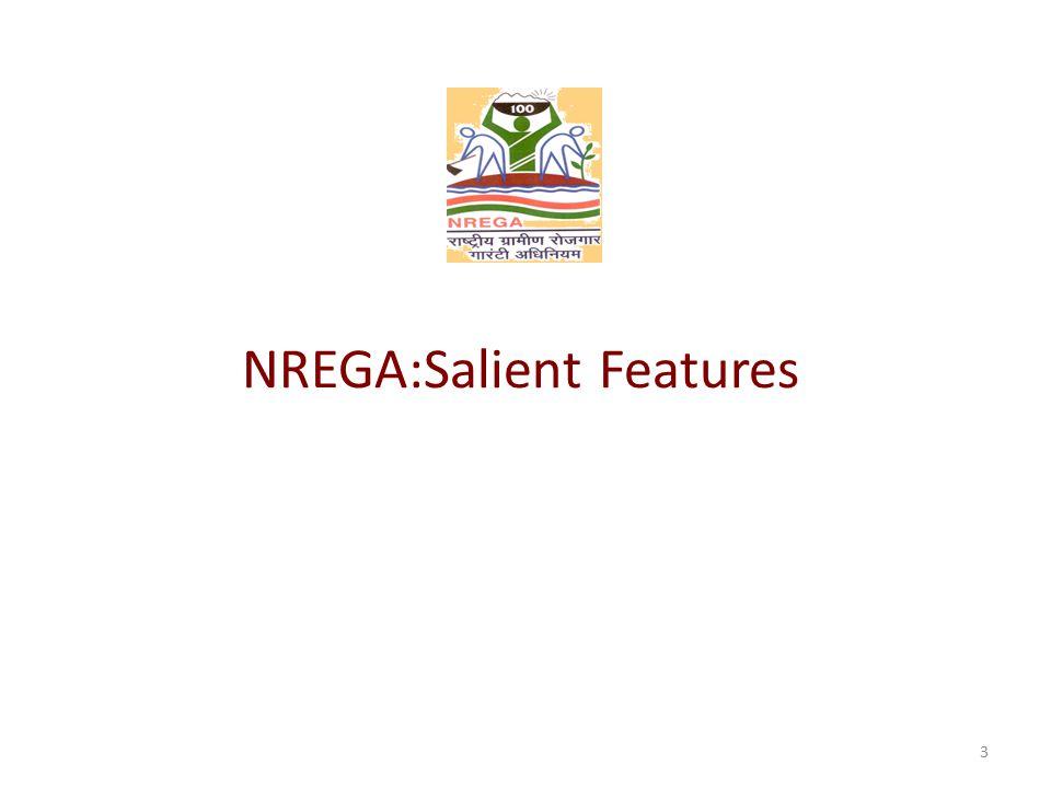 NREGA:Salient Features