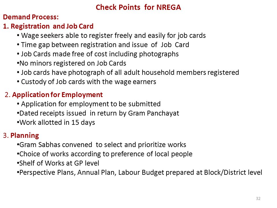 Check Points for NREGA Demand Process: 1. Registration and Job Card