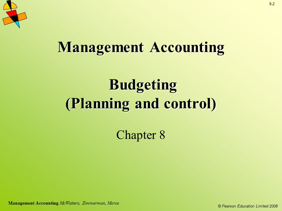 Management Accounting Budgeting (Planning and control)