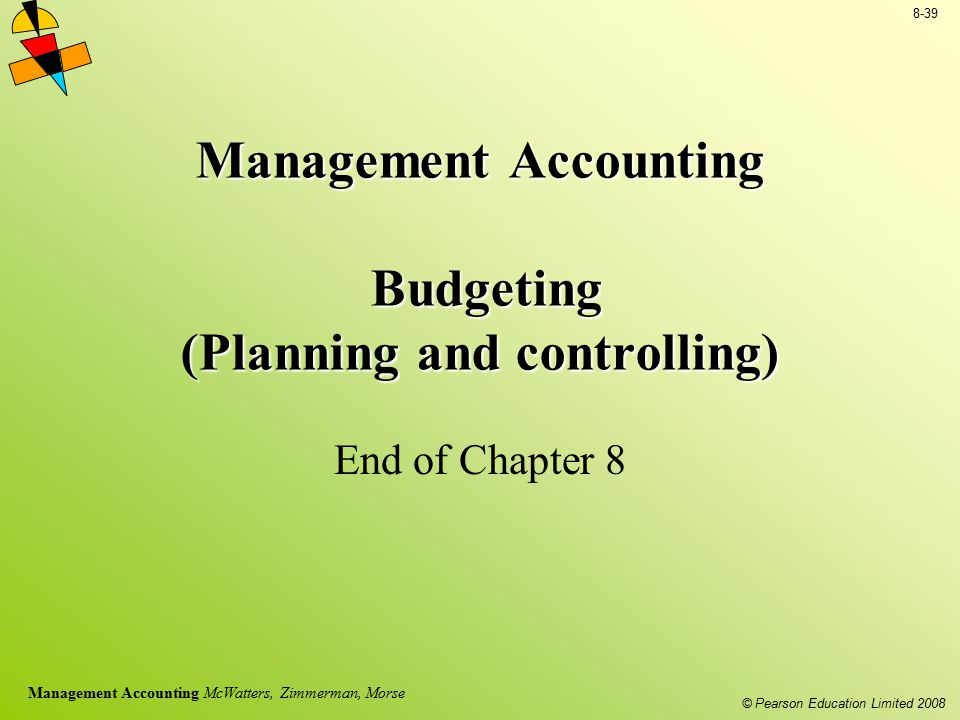 Management Accounting Budgeting (Planning and controlling)