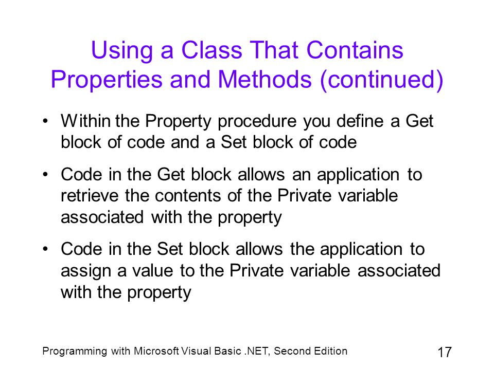 Using a Class That Contains Properties and Methods (continued)