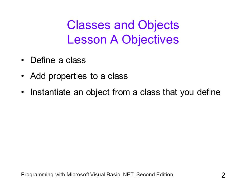 Classes and Objects Lesson A Objectives