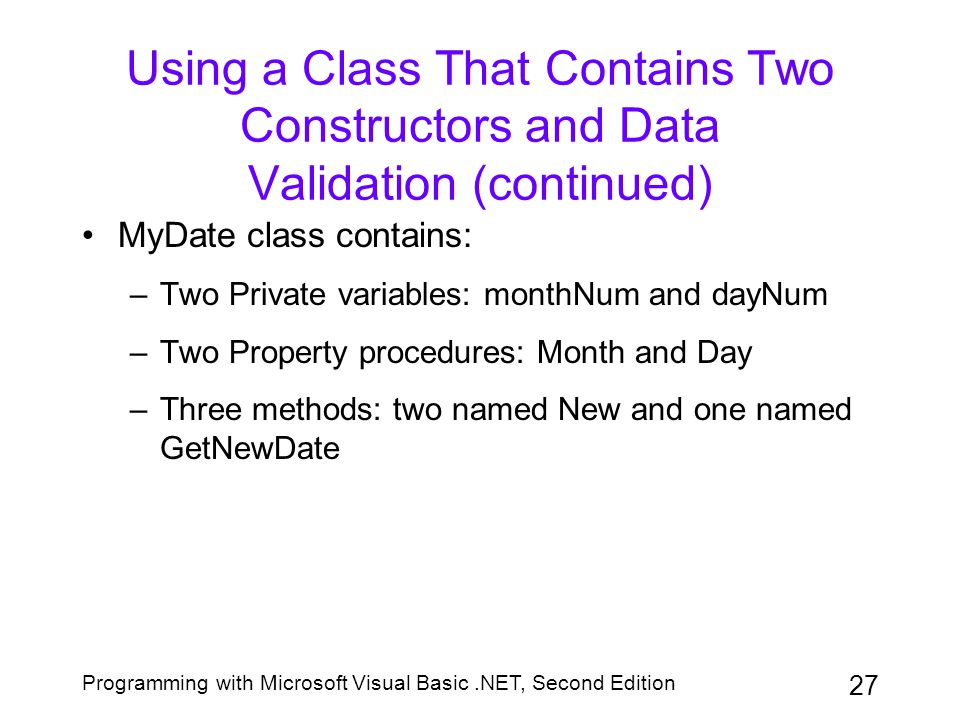 Using a Class That Contains Two Constructors and Data Validation (continued)