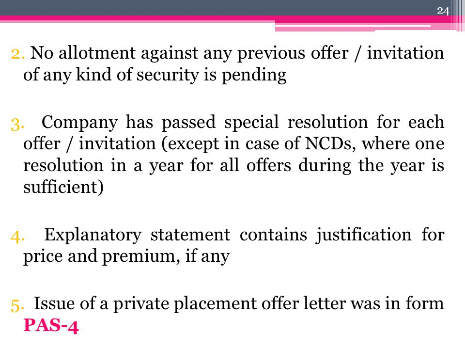 2. No allotment against any previous offer / invitation of any kind of security is pending 3.