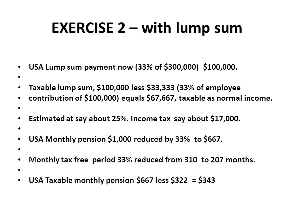 EXERCISE 2 – with lump sum