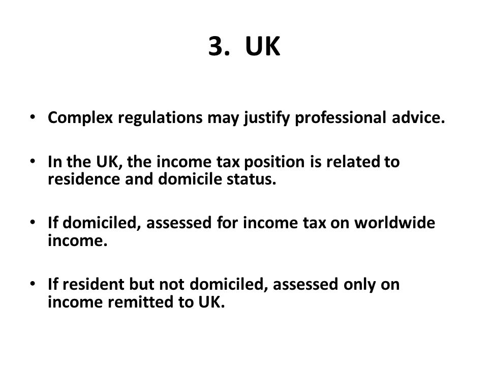 3. UK Complex regulations may justify professional advice.