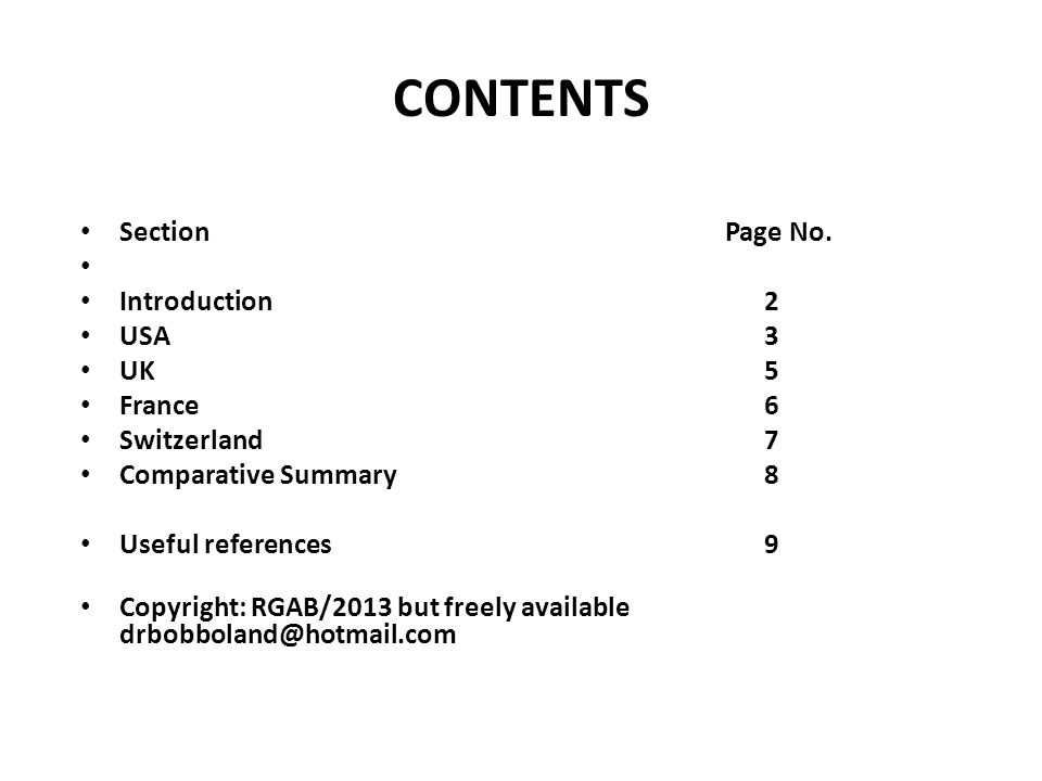 CONTENTS Section Page No. Introduction 2 USA 3 UK 5 France 6