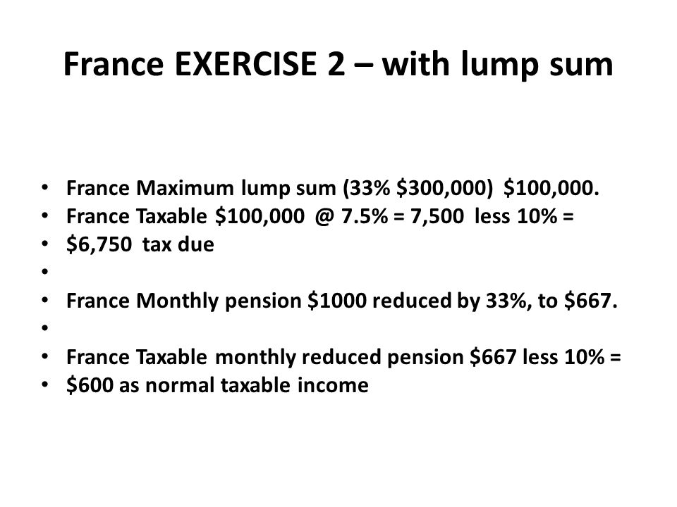 France EXERCISE 2 – with lump sum
