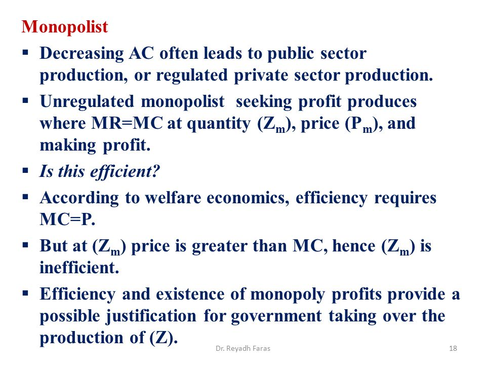 According to welfare economics, efficiency requires MC=P.
