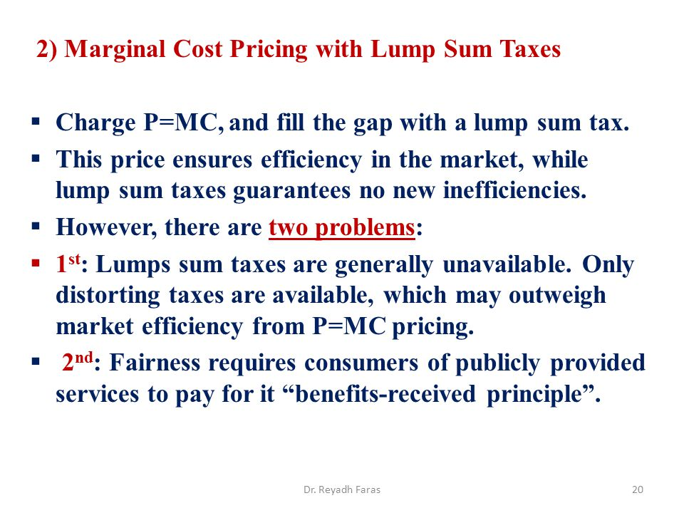 2) Marginal Cost Pricing with Lump Sum Taxes