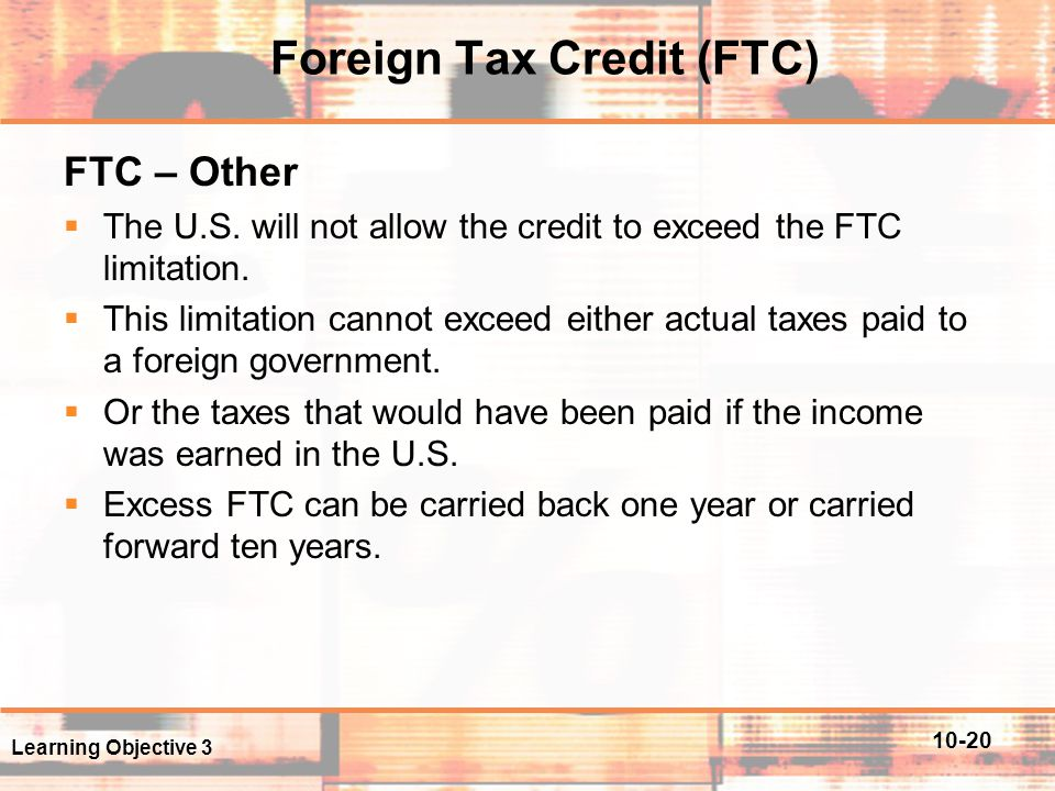 Foreign Tax Credit (FTC)