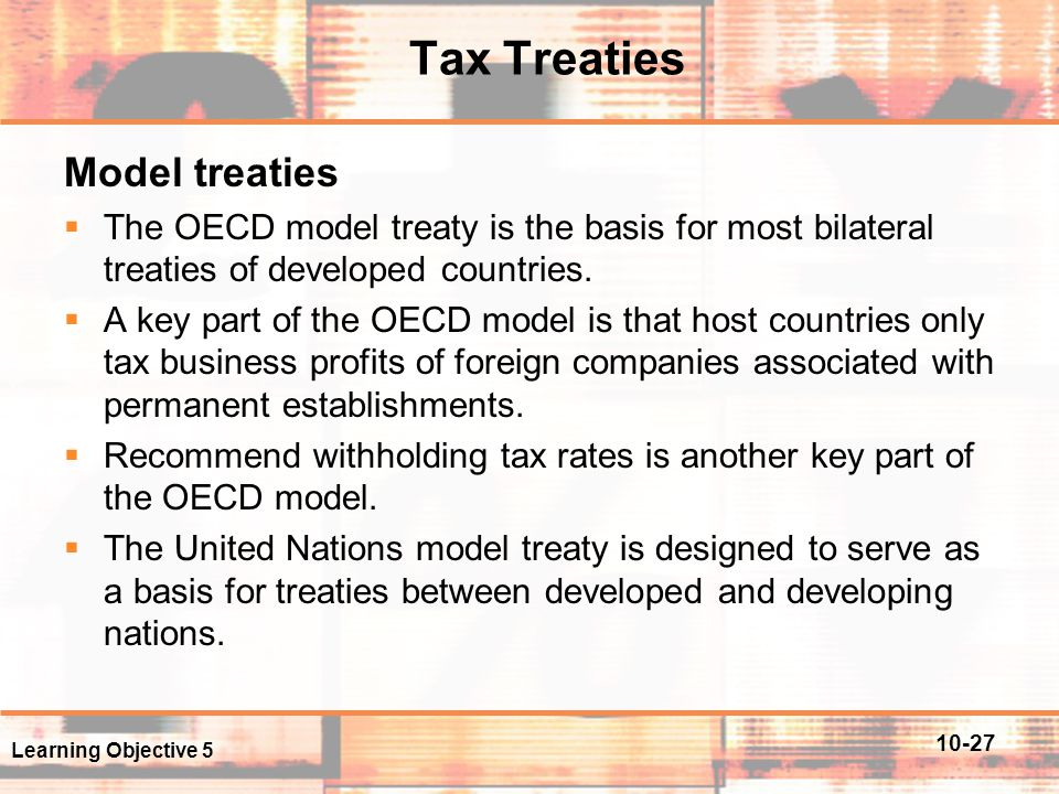 Tax Treaties Model treaties