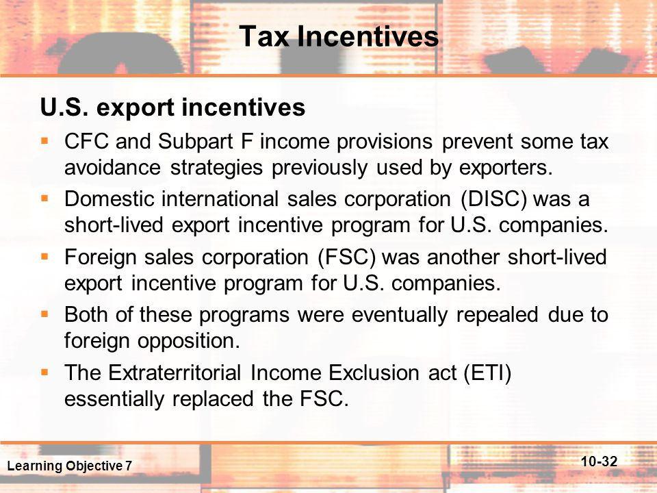 Tax Incentives U.S. export incentives