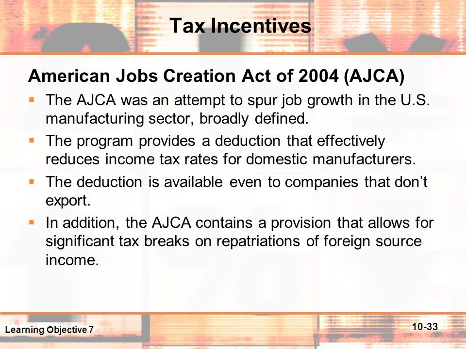 Tax Incentives American Jobs Creation Act of 2004 (AJCA)