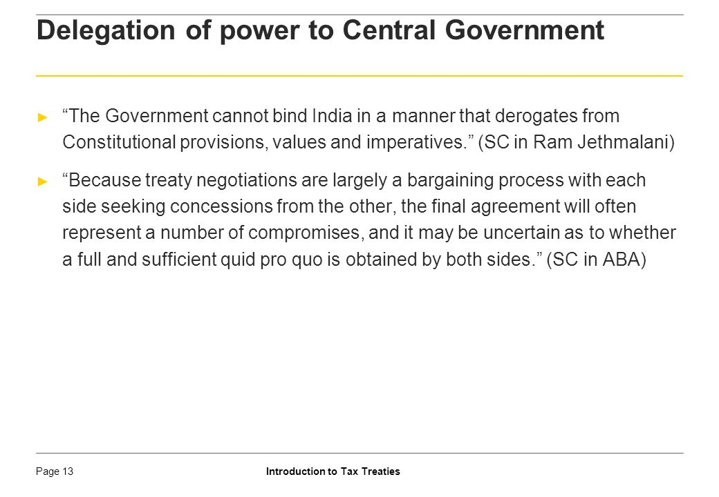 Delegation of power to Central Government