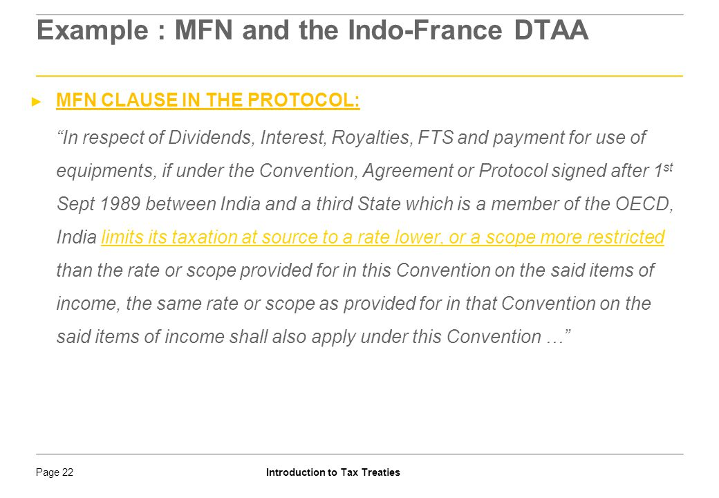 Example : MFN and the Indo-France DTAA