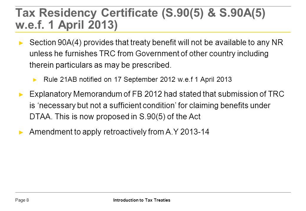 Tax Residency Certificate (S.90(5) & S.90A(5) w.e.f. 1 April 2013)