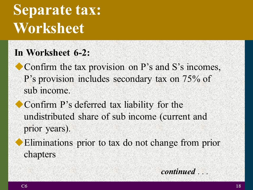 Separate tax: Worksheet In Worksheet 6-2: