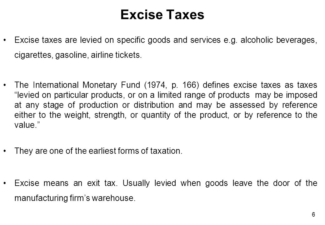 Reasons for Levying Excise Taxes