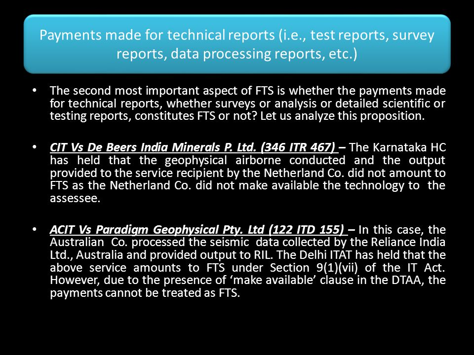 Payments made for technical reports (i. e