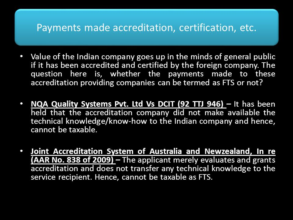 Payments made accreditation, certification, etc.