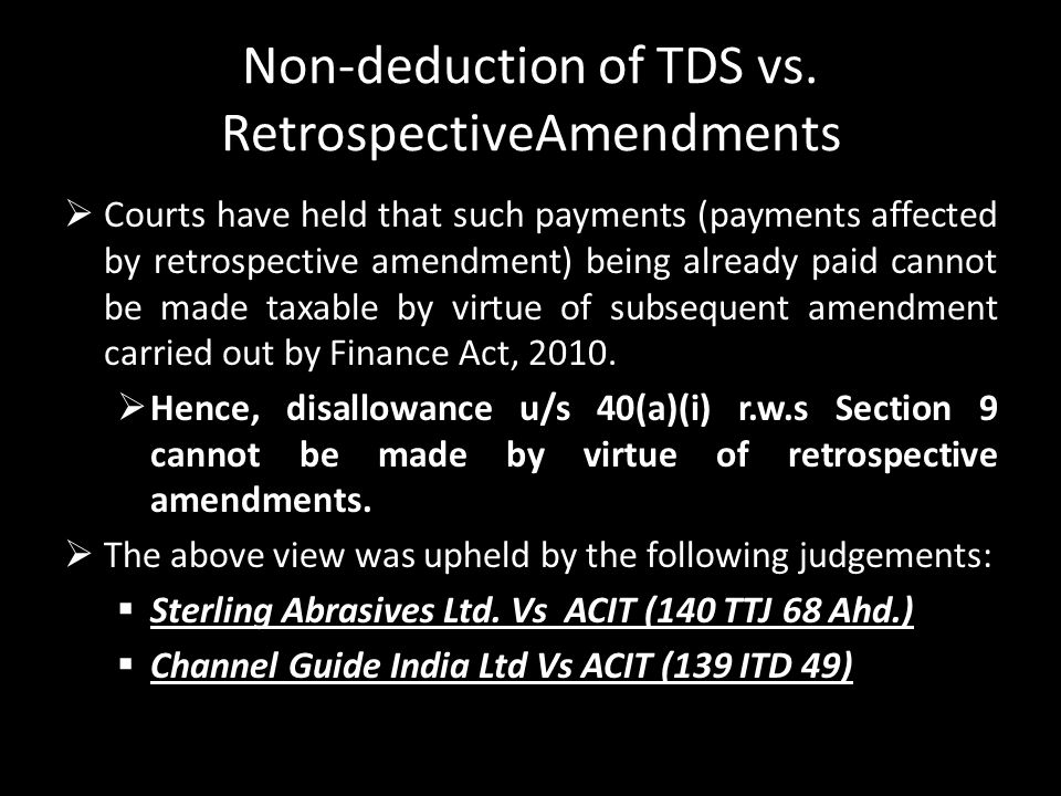 Non-deduction of TDS vs. RetrospectiveAmendments