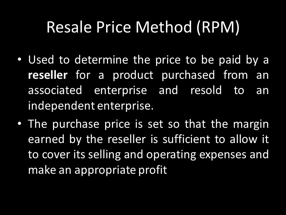 Resale Price Method (RPM)