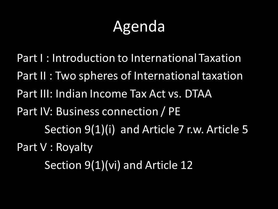 Agenda Part I : Introduction to International Taxation
