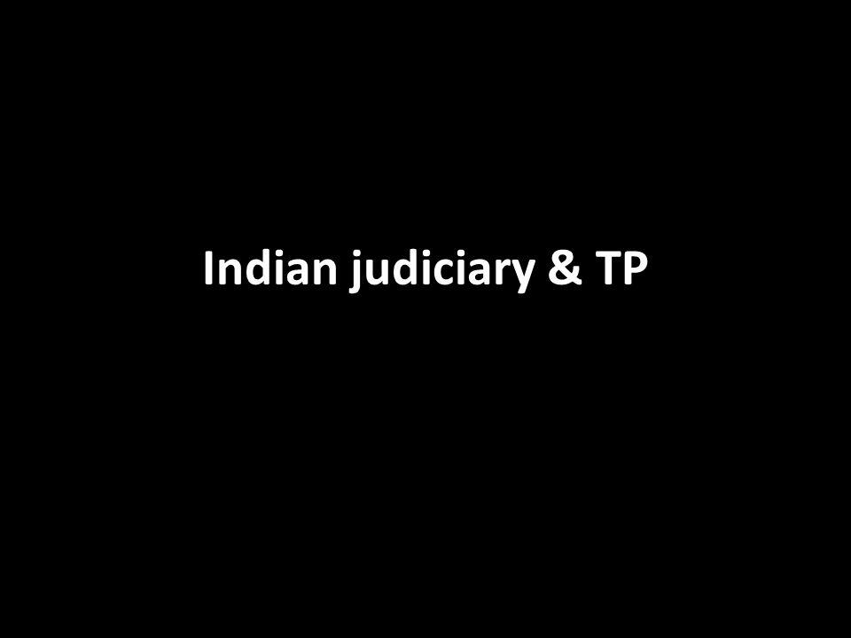 Indian judiciary & TP