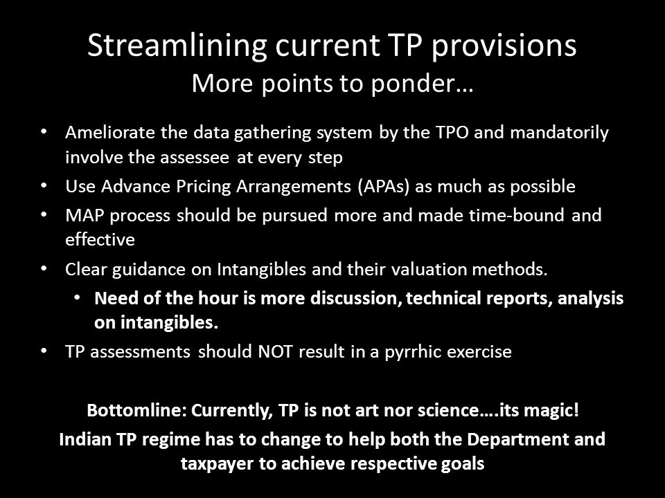 Streamlining current TP provisions More points to ponder…